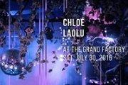 CHLOÉ, LAOLU at The Grand Factory