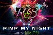 PIMP MY NIGHT WITH DIMITRI