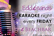 Friday Karaoke at Edde Sands