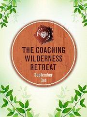The Coaching Wilderness Retreat