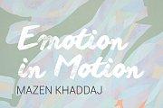 Emotion in Motion by Mazen Khaddaj