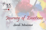 Journey of Emotions I Solo Exhibition by Sarah Moussawi
