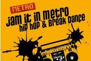 Jam it in Metro / hip hop & break dance
