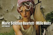 """Marie Séférian Quartett """"Mille Nuits"""" Jazz Concert"""