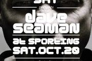 C U NXT SAT pres. DAVE SEAMAN this Saturday at Sporting ft. LADYBUG, ELICIT & SNATCH, JADE