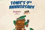 Tonic 9th Anniversary