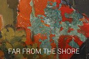 Far From The Shore - Leila Kubba