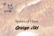 Spaces of Hope | Solo Exhibition by George Akl