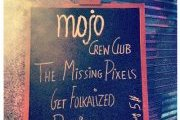 THE MISSING PIXELS LIVE AT MOJO