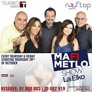 Mafi Metlo Show - La Elko - New play  at Teatro Verdun
