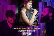 Amy Smack Daddy Live at Junkyard