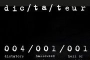 Halloween at Dictateur: 4 dictators/ 1 halloween party / 1 hell of a night!