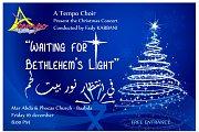 """Choir Christmas Concert """"Waiting for Bethlehem's Light """""""