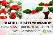 Healthy Desserts Workshop: Christmas Edition