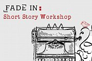 Short Story Workshop with FADE IN: