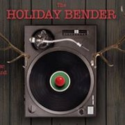 The Holiday Bender