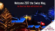 Welcome 2017 the Swiss Way at Auberge Le Valais