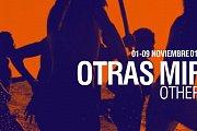 Otras Miradas | Other Views - Festival De Cine IberoAmericano | Festival Of Ibero-American Cinema