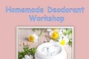 Homemade Deodorant Workshop Organised by Galactic Goodness Organisation