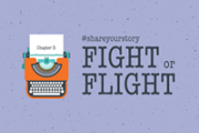 Share Your Story - Fight or Flight
