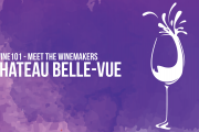 Wine 101 - Meet Chateau Belle-Vue