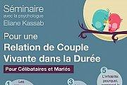 Seminaire pour une Relation de Couple Vivante dans la Durée (Célibataires et Mariés)
