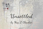 Unsettled | Solo Exhibition by Mag Z. Chaaban