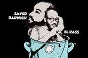 الراس وسيد درويش في طنجرة ضغط - El Rass and Sayed Darwich in a pressure pot