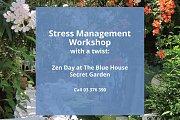 Stress Management Workshop With a Twist: Zen Day at The Blue House Secret Garden
