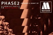 Phase 2 presents a night of MOTOWN featuring El-Iqaa the Olivetone (Detroit/Beirut)- A Monthly Party for Dancing and New Sounds