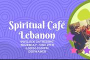 Spiritual Café-Lebanon Potluck Gathering