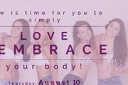Love & Embrace Your Body