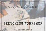 Sketching Workshop with Mahmud Awad