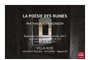 """Photography Exhibition """"La poésie des ruines"""" by Rania Azar Berbery"""