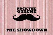 Rock The 'Stache - The Showdown