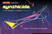 Retro Metro presents: Synthicide