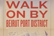 Walk On By: Beirut Port District