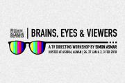 Brains, Eyes & Viewers - TV Directing Workshop