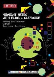 Midnight Metro with Elias & Clefnoire