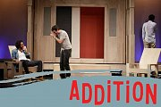 Addition - Comedie