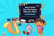 Meet & Greet Dora the Explorer, Babouche, Skiper