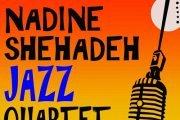 EARLY NITE LIVE JAZZ w the Nadine Shehadeh Jazz Quartet
