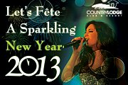A Sparkling New Year 2013 at Country Lodge Club & Resort