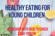 Healthy Eating for Young Children; Separating Myth from Science
