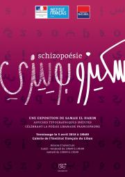 Schizopoésie - An Exhibition by Samah El Hakim