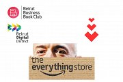 "Beirut Business Book Club #15 ""The Everything Store"" by Brad Stone"