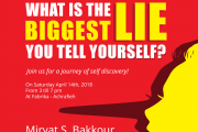 What is the Biggest Lie you tell yourself?