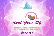 Heal Your Life Workshop - Louise Hay