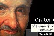 """أوراتوريو """"منصور"""" - Oratorio Monsieur Vincent"""