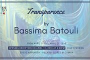 Transparence | Solo Exhibition by Poet & Visual Artist Bassima Batouli